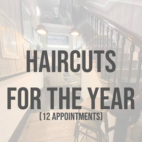 HAIRCUTS FOR THE YEAR (12 appointments)