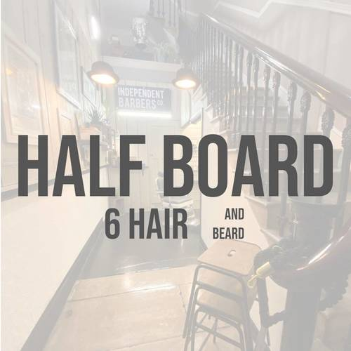 Half Board and Beard (6 appointments)
